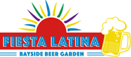 【NEW】BAY SIDE BEER GARDEN - FIESTA LATINA -